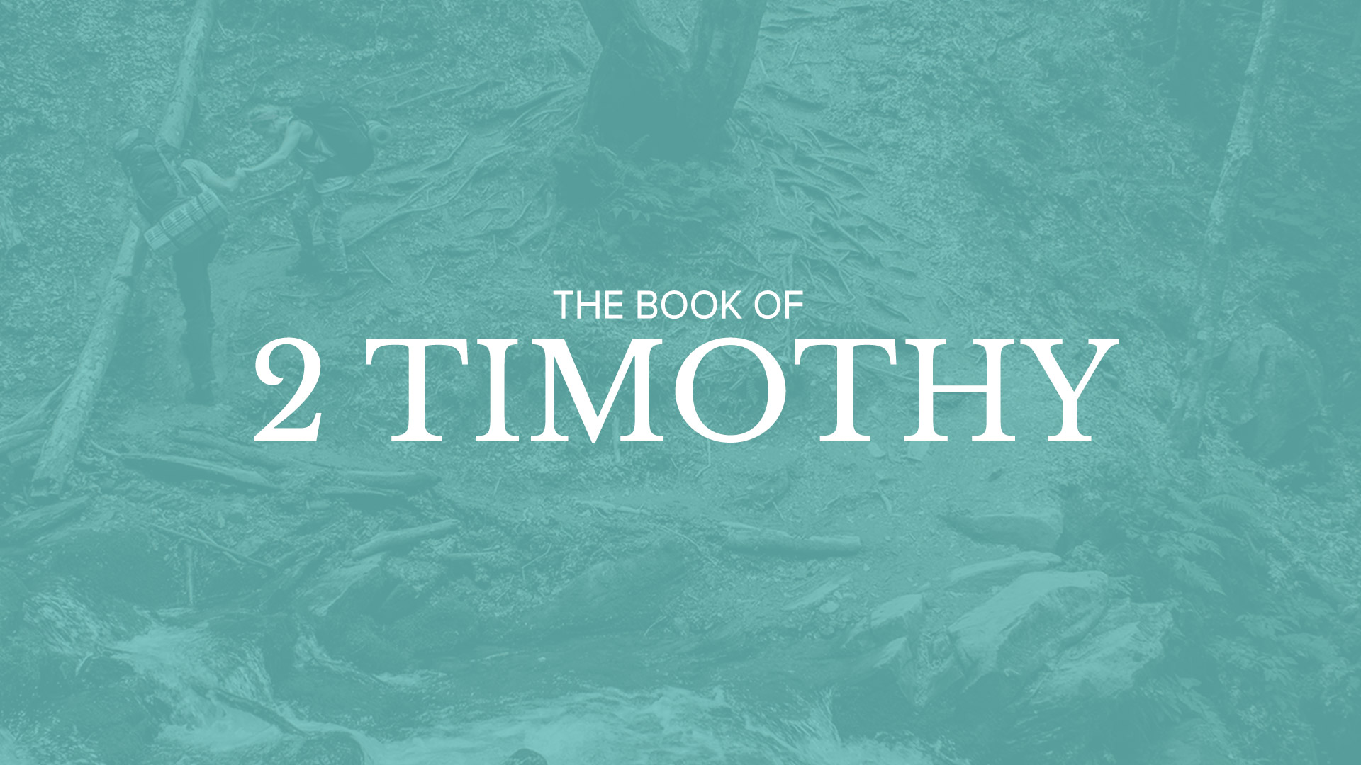Bible Book Summary – 2 Timothy