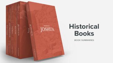 Bible Book Summaries – The Historical Books, Vol. 1