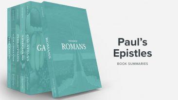 Bible Book Summaries – The Pauline Epistles, Vol. 1