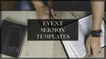 Event Sermon Templates