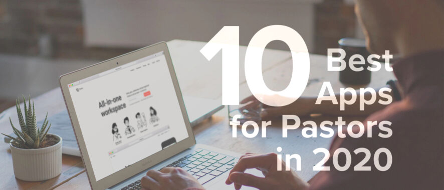 10 Best Apps For Pastors in 2020