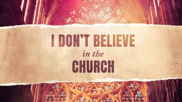 I Don't Believe In The Church