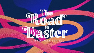 The Road To Easter