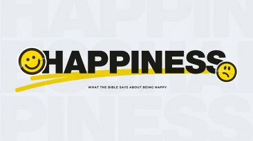 Happiness: What the Bible Says About Being Happy