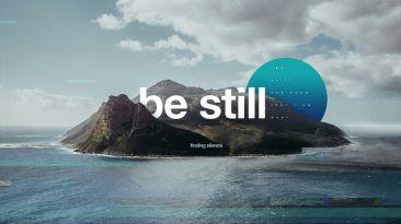 Be Still:  Finding Silence