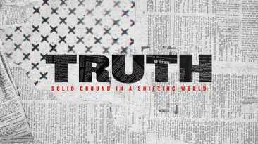 Truth: Solid Truth in a Shifting World