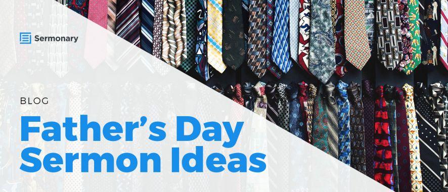 Father's Day Sermon Ideas