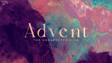 Advent: The Unexpected King