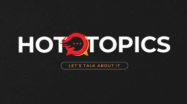 Hot Topics:  Let's Talk About It