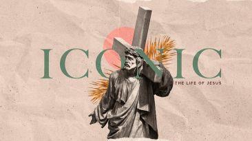 Iconic: The Life Of Jesus
