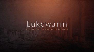 Lukewarm: Waking A Sleeping Church