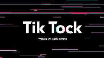 Tik Tock: Waiting on God's Timing
